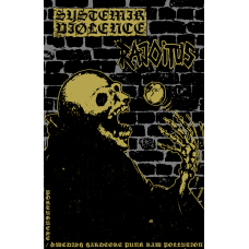 "Systemik Viølence (Por) / Rajoitus (Swe) ""Portuguese  Swedish Hardcore Punk Raw Pollution"" Split Tape"