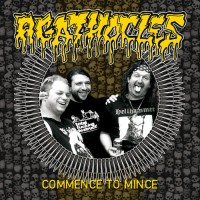 """Agathocles (Bel) """"Commence To Mince"""" CD"""