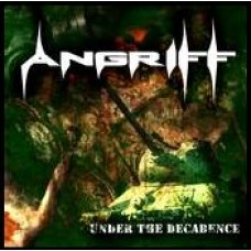 "Angriff (Por) ""Under The Decadence"" CD"