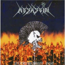 "Assassin (Ger) ""Live Forever Germany 23-05-87"" CD"