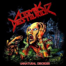 "Atomik Destruktor (Por) ""Unnatural Disorder"" CD"