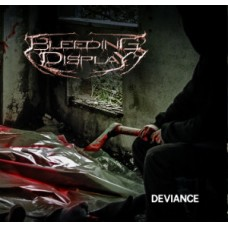 "Bleeding Display (Por) ‎""Deviance"" CD"