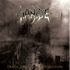 "Cianide (US) ‎""Death, Doom And Destruction"" CD"