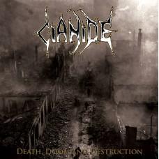 "Cianide (US) ""Death, Doom And Destruction"" CD"