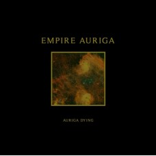 "Empire Auriga (US) ""Auriga Dying"" CD"
