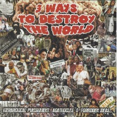 """Hierarchical Punishment / Forbidden Ideas... / Agathocles """"3 Ways To Destroy The World"""" CD"""