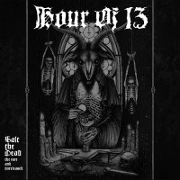 "Hour Of 13 (US) ""Salt The Dead: The Rare And The Unreleased"" Digipak DCD"