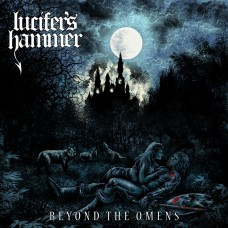 "Lucifer's Hammer (Chil) ""Beyond The Omens"" CD"