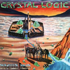 "Manilla Road ‎(US) ""Crystal Logic"" CD"