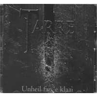 "Tarre (Hol) ""Unheil Fan E'klaai"" CD"