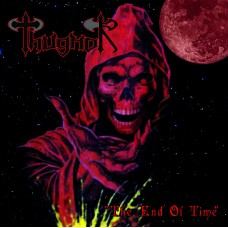 "Thugnor (Por) ""The End Of Time"" CD"