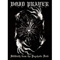 "Void Prayer ""Stillbirth From The Psychotic Void"" A5 Digipak CD"