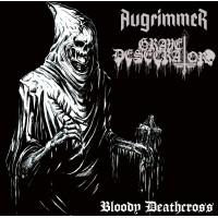 "Augrimmer (Ger) / Grave Desecrator (Bra) ""Bloody Deathcross"" Split-7EP"
