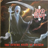 "Blood Feast ‎(US) ""The Future State Of Wicked"" LP"