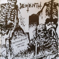 """Dementia (Can) """"Reticulation"""" 7EP"""