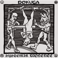 "Dokuga / Systemik Viølence ""Make Punk Raw Again"" Split 7"" EP 2017"